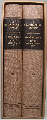 A Psychiatrist's World: The Selected Papers of Karl Menninger, M.D.