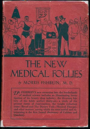 The New Medical Follies