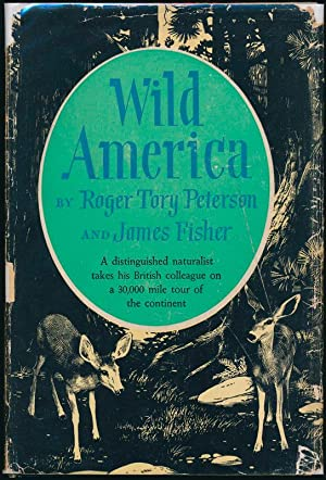 Wild America: The record of a 30,000-mile journey around the continent by a distinguished natural...