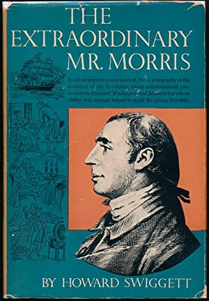 The Extraordinary Mr. Morris