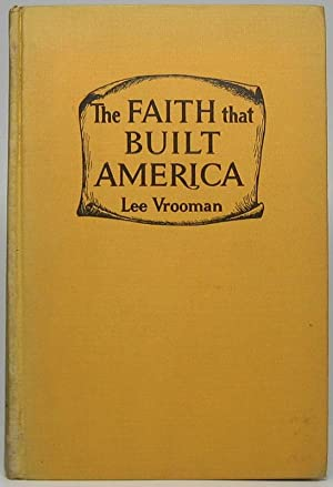 The Faith That Built America