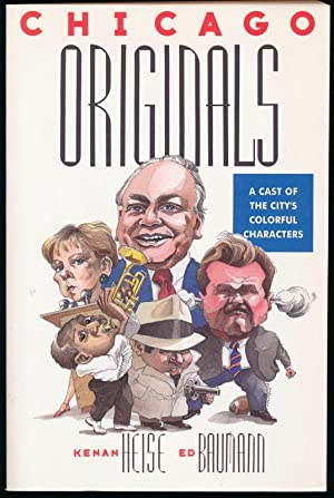 Chicago Originals: A Cast of the City's Colorful Characters