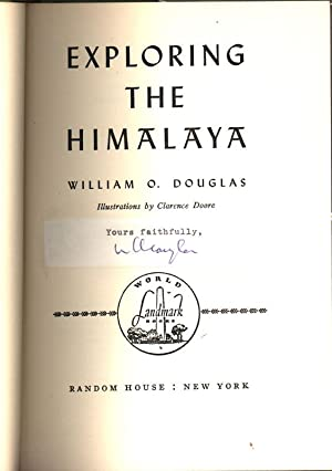 Exploring the Himalaya. Illustrations by Clarence Doore.: DOUGLAS, William O.