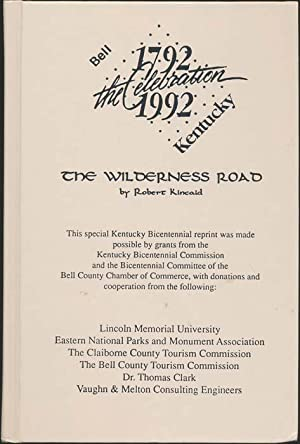 The Wilderness Road: KINCAID, Robert L.