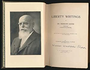 Liberty Writings of Dr. Hermann Kiefer Chairman of the Freiburg Meeting.: FLORER, Warren Washburn.