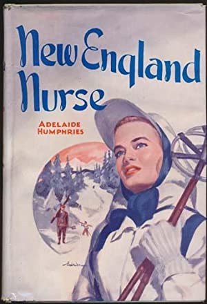 New England Nurse.: HUMPHRIES, Adelaide.