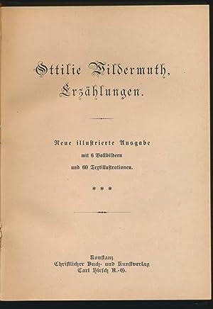 Ottilie Wildermuth, Erzahlungen.: WILDERMUTH, Ottilie.