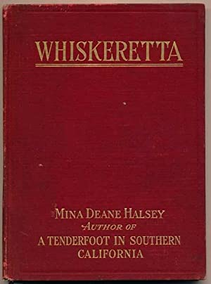 Whiskeretta.: HALSEY, Mina Deane.