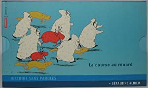 La course au renard / Edmond / Le voleur de poule / Mon lion: ALIBEU, Geraldine, BINET, Juliette, ...