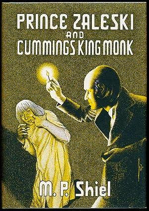 Prince Zaleski and Cummings King Monk.: SHIEL, M.P.