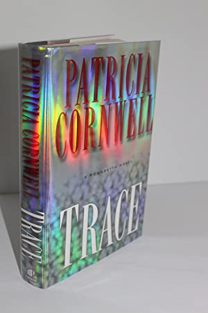 Trace: A Scarpetta Novel: Cornwell, Patricia