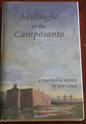 Midnight at the Camposanto: A Taos Festival Mystery: Ulmer, Mari Privette;Ulmer, Mari