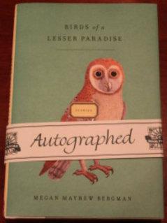 Birds of a Lesser Paradise: Bergman, Megan Mayhew