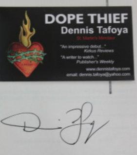 Dope Thief: Tafoya, Dennis
