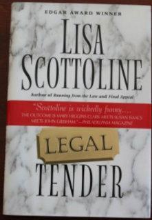 Legal Tender: Scottoline, Lisa