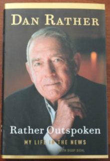 Rather Outspoken: Dan Rather