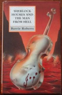 Sherlock Holmes and the Man from Hell: Roberts, B.