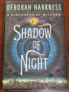 Shadow of Night: Deborah Harkness