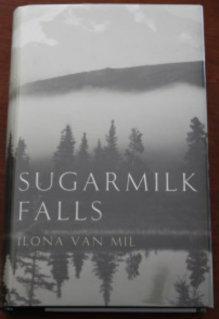 Sugarmilk Falls: Van Mil, Ilona