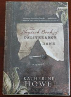 The Physick Book of Deliverance Dane: Katherine Howe