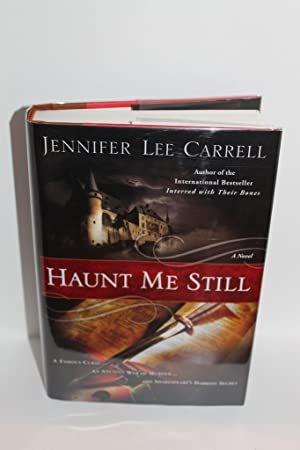 Haunt Me Still: Carrell, Jennifer Lee