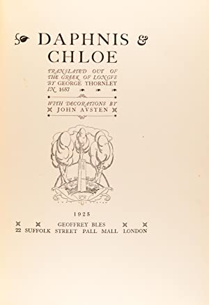 Daphnis & Chloe. Translated out of the Greek of Longus by George Thornley in 1657: LONGUS,