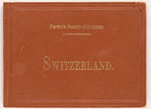 Frith's Photo-Pictures. Switzerland [cover title]. Two variant: FRITH, Francis