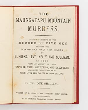 The Maungatapu Mountain Murders. Being a Narrative: LUCKIE, David Mitchell