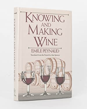 Knowing and Making Wine: PEYNAUD, Emile