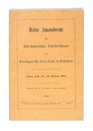 Dritter Synodalbericht der Sud-Australischen Distrikts-Synode der Bereinigten: German-Australian Literature