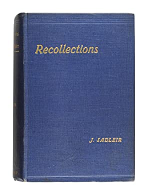 Recollections of a Victorian Police Officer: SADLEIR, John. [Kelly
