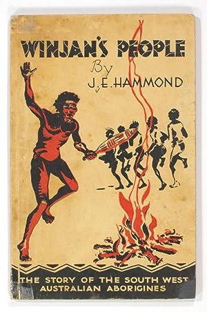 Winjan's People. The Story of the South: HAMMOND, J.E.
