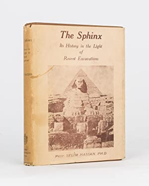 The Sphinx. Its History in the Light of Recent Excavations