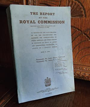 The Report of the Royal Commission to investigate the facts relating to and the circumstances sur...