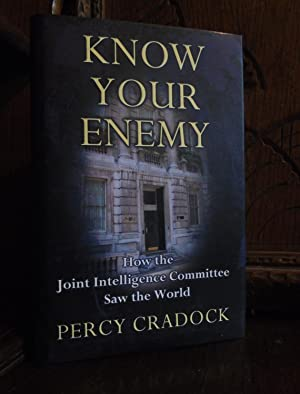 Know Your Enemy How the Joint Intelligence Committee Saw the World