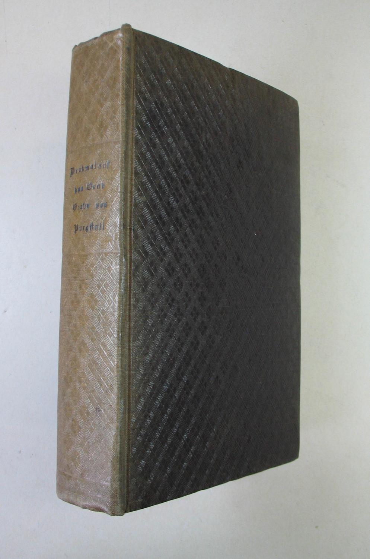 Denkmal Auf Das Grab Der Beyden Letzten Grafen Von Purgstall. Gedruckt Als  Handschrift Für Freunde. Wien, Anton Strauß 1821. 8°. 2 Bll. LXXVIII.