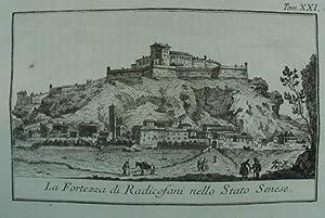 La Fortezza di Radicofani nello Stato Senese.: Radicofani