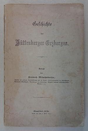 Geschichte des Hüttenberger Erzberges. Klagenfurt, Fr. Leon: Münichsdorfer Friedrich