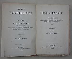 Hugo von Montfort. Mit Abhandlungen zur Geschichte der deutschen Literatur, Sprache und Metrik im ...