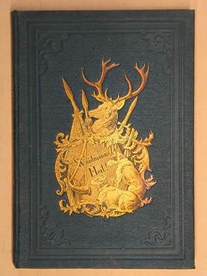 Jagdbilder und Geschichten. Aus Wald und Flur,: Hammer Edmund Guido