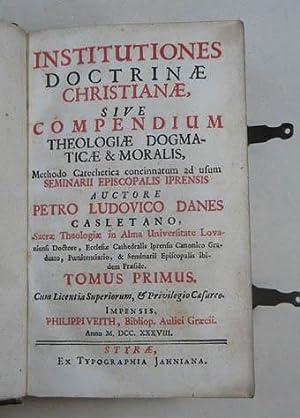 Institutiones doctrinae christianae sive compendium theologiae dogmaticae: Danes Pierre Louis