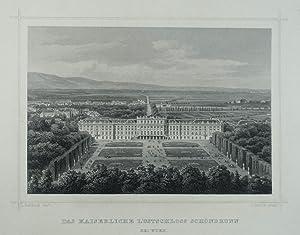 Das Kaiserliche Lustschloss Schönbrunn bei Wien. Stahlstich v. Rorich n. L. Rohbock aus ...