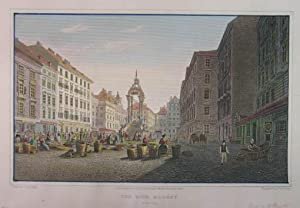 "The Hohe Market, Vienna. Kolorierter Stahlstich v. Th. Owen aus Batty ""German Scenery from ..."