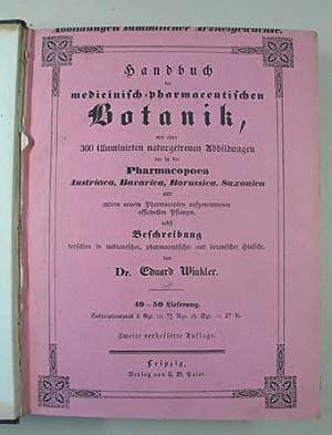 Handbuch der medicinisch-pharmaceutischen Botanik, mit circa 300: Winkler Eduard