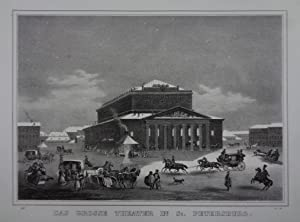 Das grosse Theater in St. Petersburg. Lithographie aus