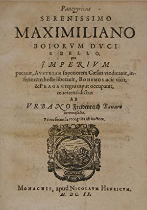 Panegyricus Serenissimo Maximilianno Boiorum duci e bello,: Keller Jakob Pseud.:)
