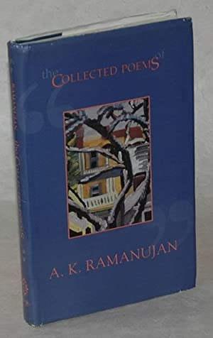 The Collected Poems: A.K. Ramanujan