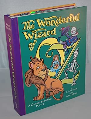 The Wonderful Wizard of Oz (a commemorative: L. Frank Baum