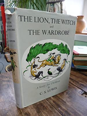 The Lion the Witch and the Wardrobe: Lewis, CS