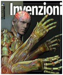Invenzioni. Ediz. illustrata - Aa Vv